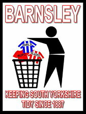 Barnsley Keeping Football Tidy Sign / Metal Aluminium / Football Fc / Oakwell