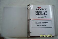MERCRUISER #13 GM 4 Cylinder Marine Engines SERVICE MANUAL Published 1989