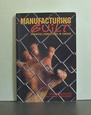 Manufacturing Guilt,  Wrongful Convictions in Canada