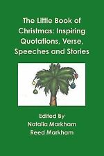 The Little Book of Christmas : Inspiring Quotations, Verse, Speeches, and...