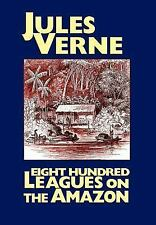 Eight Hundred Leagues on the Amazon, Jules Verne, Good Book