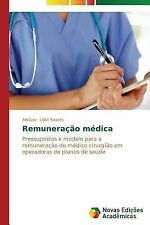 Remuneracao Medica by Leite Soares Adriano (2014, Paperback)
