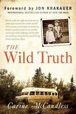 THE WILD TRUTH Carine McCandless (2014) Chris Into the Wild story NEW biography