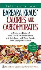 Barbara Kraus Calories and Carbohydrates (16th Ed.) Paperback Brand Names, Foods