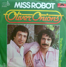 """7"""" 1978 RARE IN MINT- ! OLIVER ONIONS : Miss Robot"""