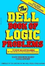 Book of Logic Problems: The Dell Book of Logic Problems No. 1 by Dell.. Like New