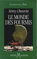 Le Monde des Fourmis - Rémy Chauvin - Résumé et Sommaire Dedans
