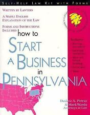 How to Start a Business in Pennsylvania: With Forms (Self-Help Law Kit-ExLibrary