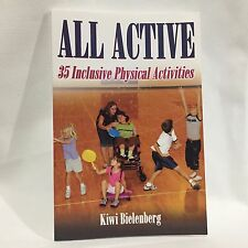 All Active : 35 Inclusive Physical Activities by Kiwi Bielenberg Free Shipping