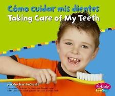 Como cuidar mis dientes / Taking Care of My Teeth (Cuido mi salud / Keeping Heal