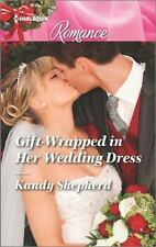 Gift-Wrapped in Her Wedding Dress (Harlequin Romance Large Print)