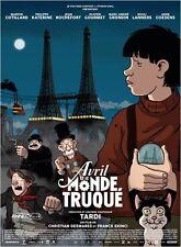 Affiche 40x60cm AVRIL ET LE MONDE TRUQUÉ /TARDI 2015 film d'animation NEUVE