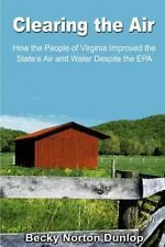 Clearing the Air : How the People of Virginia Improved the State's Air and Water