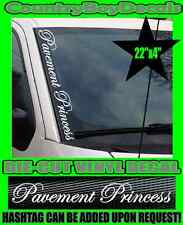Pavement Princess VERTICAL Pillar Windshield Vinyl Decal Sticker Car Truck Turbo