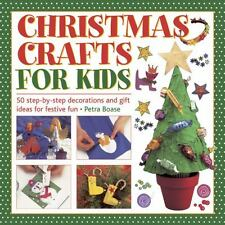 Christmas Crafts for Kids : 50 Step-By-Step Decorations and Gift Ideas for...
