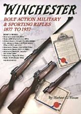 WINCHESTER BOLT ACTION MILITARY & SPORTING RIFLES