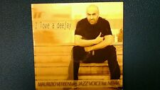 VERBENI MAURIZIO ALIAS JAZZ VOICE FEAT. NEVIA - I LOVE A DEEJAY.  CD 6 TRACKS