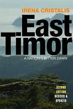 East Timor: A Nation's Bitter Dawn: East Timor - A People's Story, Irena Cristal