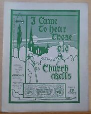 I Came to Hear those Old Church Bells - 1904 large sheet music - by J.R. Homer