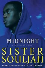Midnight: A Gangster Love Story (The Midnight Series), Souljah, Sister, Acceptab