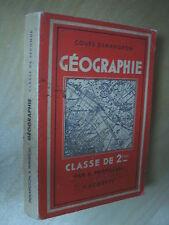 Cours Demangeon Perpillou Géographie Physique et Humaine Classe de seconde 1951