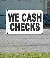 2x3 WE CASH CHECKS Black & White Banner Sign NEW Discount Size & Price FREE SHIP