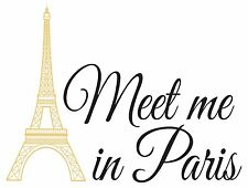 MEET ME IN PARIS Wall Decals Gold Eiffel Tower Words Quote Room Decor Stickers