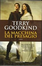LA MACCHINA DEL PRESAGIO di Terry Goodkind - SPADA DELLA VERITA' ed. Fanucci