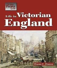 Life in Victorian England (Way People Live)