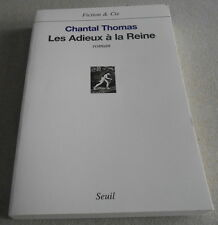 CHANTAL THOMAS / LES ADIEUX A LA REINE...Prix FEMINA ..Edition originale
