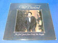 Neil Diamond - I'm Glad You're Here With Me Tonight - 1977 Vocal LP VG+ VINYL