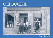 Old Buckie by Iain Sinclair (Paperback, 2000)