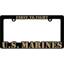US Marine FIRST TO FIGHT Auto License Plate Frame USMC