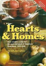 Hearts and Homes: How Creative Cooks Fed the Soul and Spirit of America's Heartl