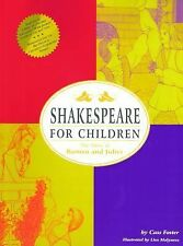 Shakespeare for Children: The Story of Romeo and Juliet, Foster, Cass, Good Book