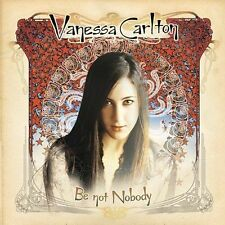 VANESSA CARLTON BE NOT NOBODY CD