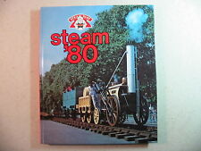 Steam  '80 edited by Roger Crombleholme and Terry Kirtland (Hardback, 1980)