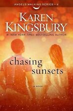 Angels Walking Ser.: Chasing Sunsets No. 2 by Karen Kingsbury (2015, Hardcover)