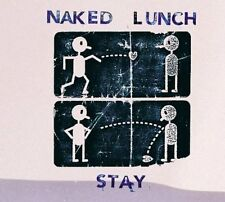 Naked Lunch Stay (5 tracks/2 videos, 2005) [Maxi-CD]