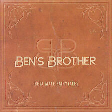 Beta Male Fairytales by Ben's Brother (CD, Dec-2007) Sealed SS New Unopen