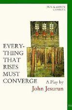 Classics: Everything That Rises Must Converge No. 116 by John Jesurun (1997,...