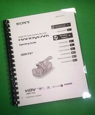 COLOR PRINTED Sony Video Camera FX7 Manual User Guide 131 Pages
