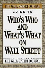 *NEW COPY* Wall Street Journal Guide to Who's Who and What's What on Wall Street
