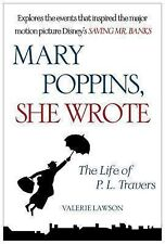 Mary Poppins She Wrote by Valerie Lawson: The Life of P. L. Travers Paperback