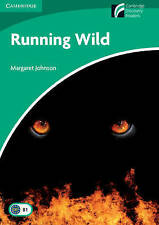 Running Wild Nivel 3 lower-intermediate (Cambridge descubrimiento lectores), Johnson,