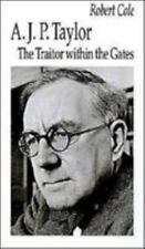 A. J. P. Taylor: The Traitor Within the Gates-ExLibrary