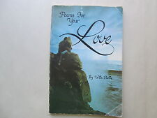 POEMS FOR YOUR LOVE by Win Paris 1982 pb RARE BOOK Calligraphy by Gini Fracchia