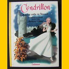 CENDRILLON et autre Contes de Perrault Jeanne Cappe Jean Léon Huens 1950-1958