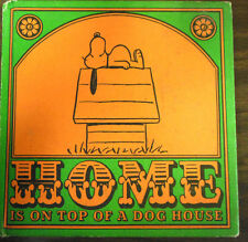 Home Is On Top Of A Dog House by Charles Schulz  1966 1st Ed Rare Antique Books!