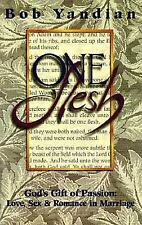 One Flesh: God's Gift of Passion- Love, Sex & Romance in Marriage-ExLibrary